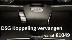 DSG Koppeling vervangen kosten vanaf €1049